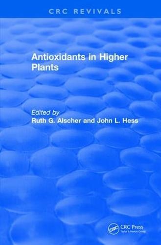 Antioxidants in Higher Plants - CRC Press Revivals (Hardback)