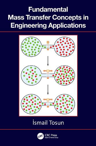 Fundamental Mass Transfer Concepts in Engineering Applications (Hardback)
