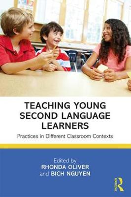 Teaching Young Second Language Learners: Practices in Different Classroom Contexts (Paperback)
