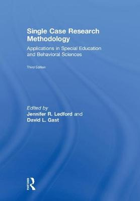 Single Case Research Methodology: Applications in Special Education and Behavioral Sciences (Hardback)