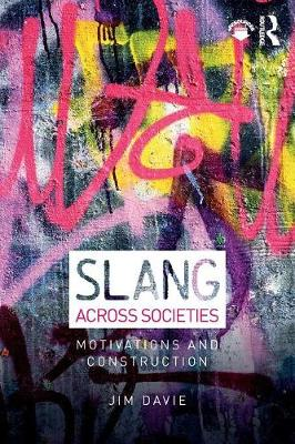 Slang across Societies: Motivations and Construction (Paperback)