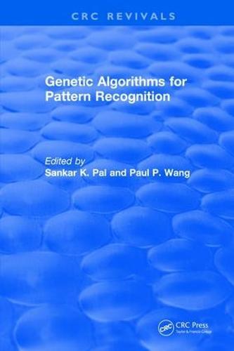 Revival: Genetic Algorithms for Pattern Recognition (1986) - CRC Press Revivals (Paperback)