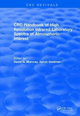 Revival: Handbook of High Resolution Infrared Laboratory Spectra of Atmospheric Interest (1981) - CRC Press Revivals (Paperback)