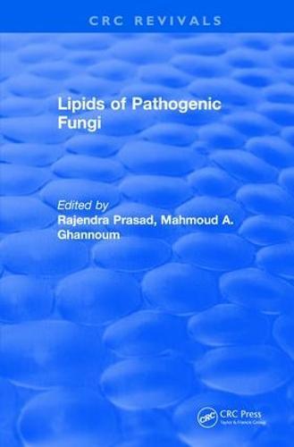 Revival: Lipids of Pathogenic Fungi (1996) - CRC Press Revivals (Paperback)