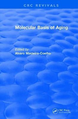Revival: Molecular Basis of Aging (1995) - CRC Press Revivals (Paperback)