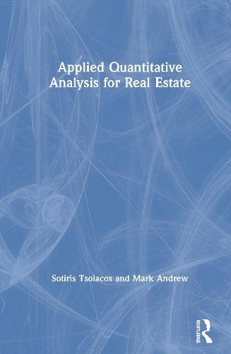 Applied Quantitative Analysis for Real Estate (Hardback)