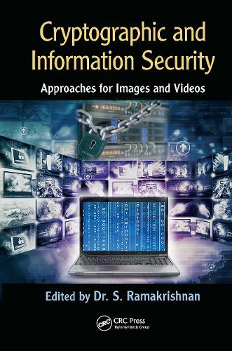 Cryptographic and Information Security Approaches for Images and Videos (Hardback)