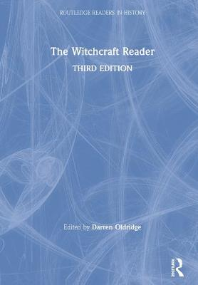 The Witchcraft Reader - Routledge Readers in History (Paperback)