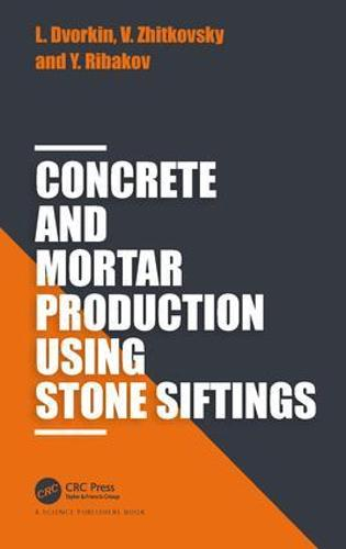 Concrete and Mortar Production using Stone Siftings (Hardback)