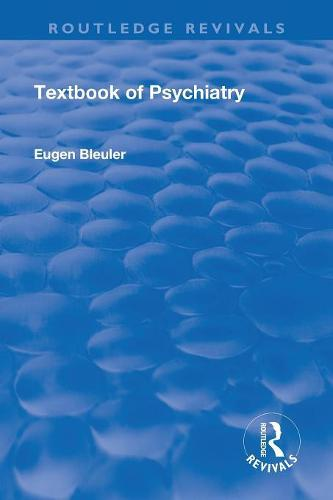 Revival: Textbook of Psychiatry (1924) - Routledge Revivals (Paperback)