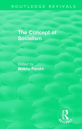 : The Concept of Socialism (1975) - Routledge Revivals (Paperback)