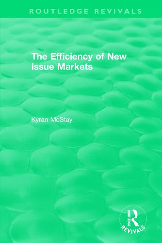 : The Efficiency of New Issue Markets (1992) - Routledge Revivals (Paperback)
