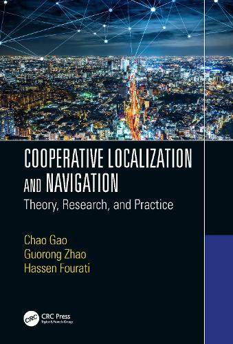 Cooperative Localization and Navigation: Theory, Research, and Practice (Hardback)
