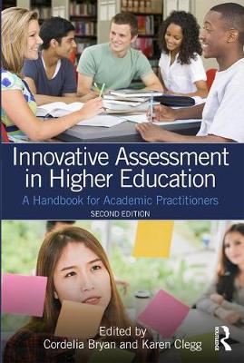 Innovative Assessment in Higher Education: A Handbook for Academic Practitioners (Paperback)