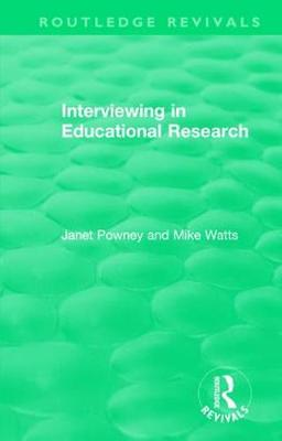 Interviewing in Educational Research - Routledge Revivals (Hardback)