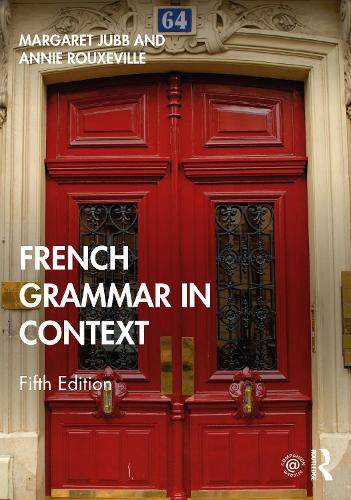 French Grammar in Context - Languages in Context (Paperback)