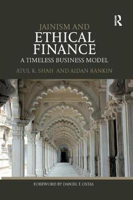 Jainism and Ethical Finance: A Timeless Business Model (Paperback)