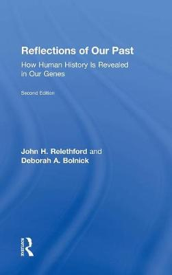 Reflections of Our Past: How Human History Is Revealed in Our Genes (Hardback)