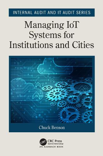 Managing IoT Systems for Institutions and Cities - Internal Audit and IT Audit (Paperback)