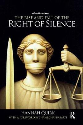 The Rise and Fall of the Right of Silence (Paperback)