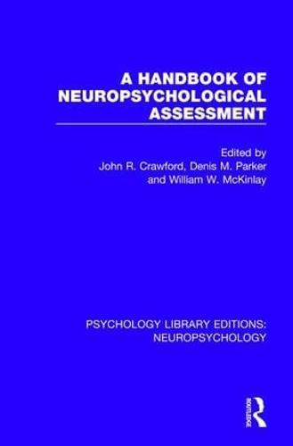 A Handbook of Neuropsychological Assessment - Psychology Library Editions: Neuropsychology (Hardback)
