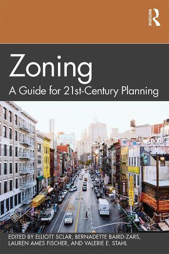 Zoning: A Guide for 21st-Century Planning (Paperback)