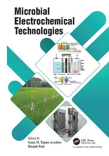 Microbial Electrochemical Technologies (Hardback)
