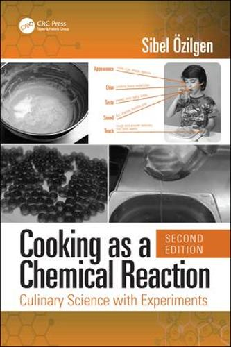 Cooking as a Chemical Reaction: Culinary Science with Experiments, Second Edition (Hardback)
