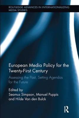 European Media Policy for the Twenty-First Century: Assessing the Past, Setting Agendas for the Future (Paperback)