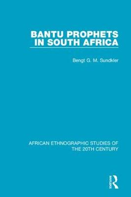 Bantu Prophets in South Africa (Hardback)