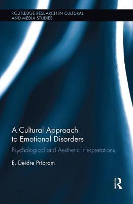 A Cultural Approach to Emotional Disorders: Psychological and Aesthetic Interpretations (Paperback)