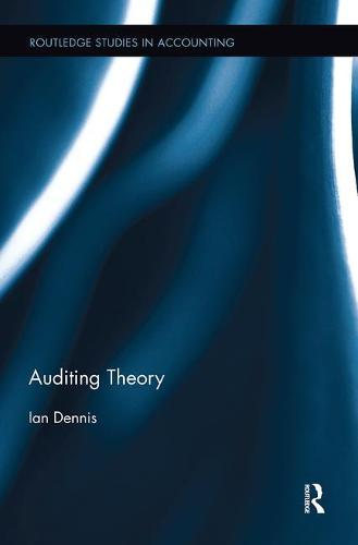 Auditing Theory - Routledge Studies in Accounting (Paperback)
