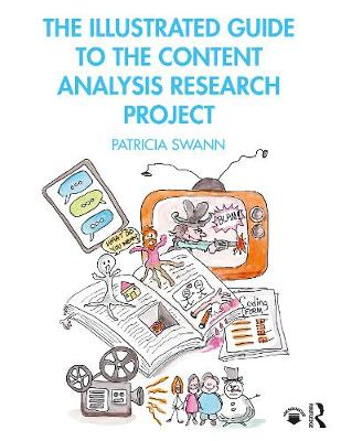 The Illustrated Guide To The Content Analysis Research Project (Paperback)