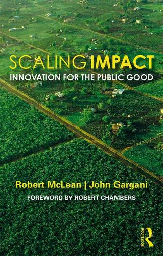 Scaling for Impact: Innovation for the Public Good (Paperback)