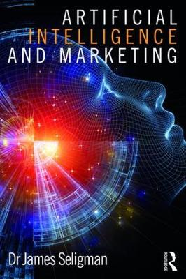 Artificial Intelligence and Marketing (Paperback)