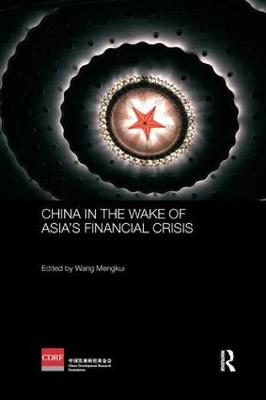 China in the Wake of Asia's Financial Crisis - Routledge Studies on the Chinese Economy (Paperback)