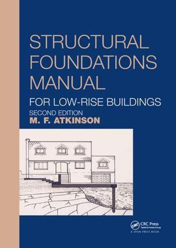 Structural Foundations Manual for Low-Rise Buildings (Paperback)