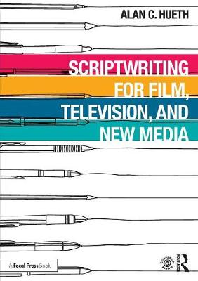 Scriptwriting for Film, Television and New Media (Paperback)