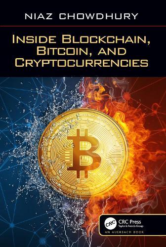 Inside Blockchain, Bitcoin, and Cryptocurrencies (Hardback)