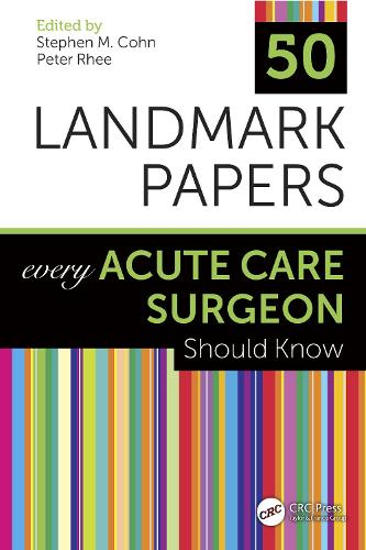 50 Landmark Papers Every Acute Care Surgeon Should Know (Paperback)