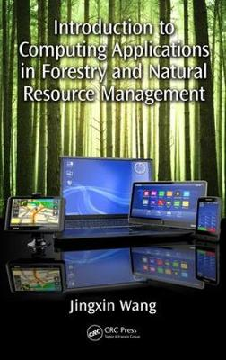 Introduction to Computing Applications in Forestry and Natural Resource Management (Hardback)