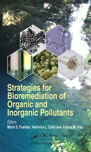Strategies for Bioremediation of Organic and Inorganic Pollutants (Hardback)