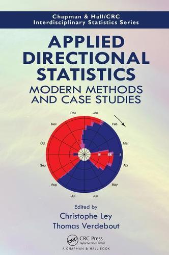 Applied Directional Statistics: Modern Methods and Case Studies - Chapman & Hall/CRC Interdisciplinary Statistics (Hardback)