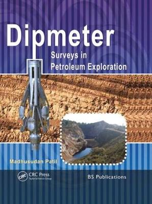 Dipmeter Surveys in Petroleum Exploration (Hardback)