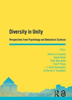 Diversity in Unity: Perspectives from Psychology and Behavioral Sciences: Proceedings of the Asia-Pacific Research in Social Sciences and Humanities, Depok, Indonesia, November 7-9, 2016: Topics in Psychology and Behavioral Sciences (Hardback)