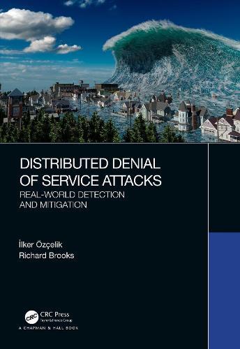 Distributed Denial of Service Attacks (Hardback)