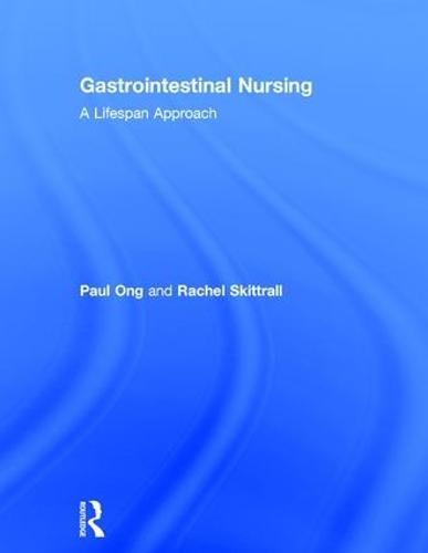 Gastrointestinal Nursing: A Lifespan Approach (Hardback)