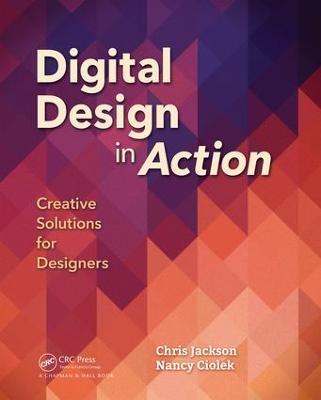 Digital Design in Action: Creative Solutions for Designers (Hardback)