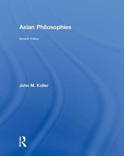 Asian Philosophies (Hardback)