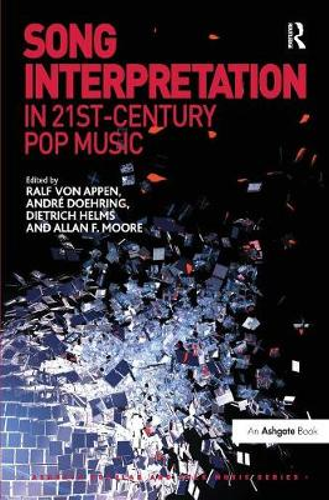 Song Interpretation in 21st-Century Pop Music (Paperback)